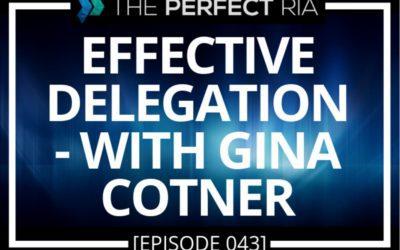Effective Delegation – with Gina Cotner