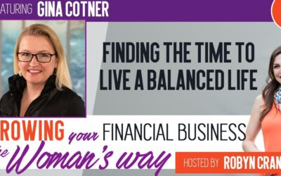 Finding the Time to Live a Balanced Life with Gina Cotner